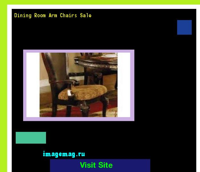 Dining Room Arm Chairs Sale 192638 - The Best Image Search