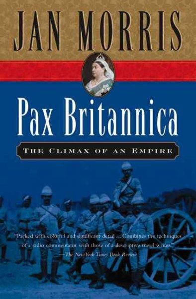 Pax Britannica: The Climax of an Empire