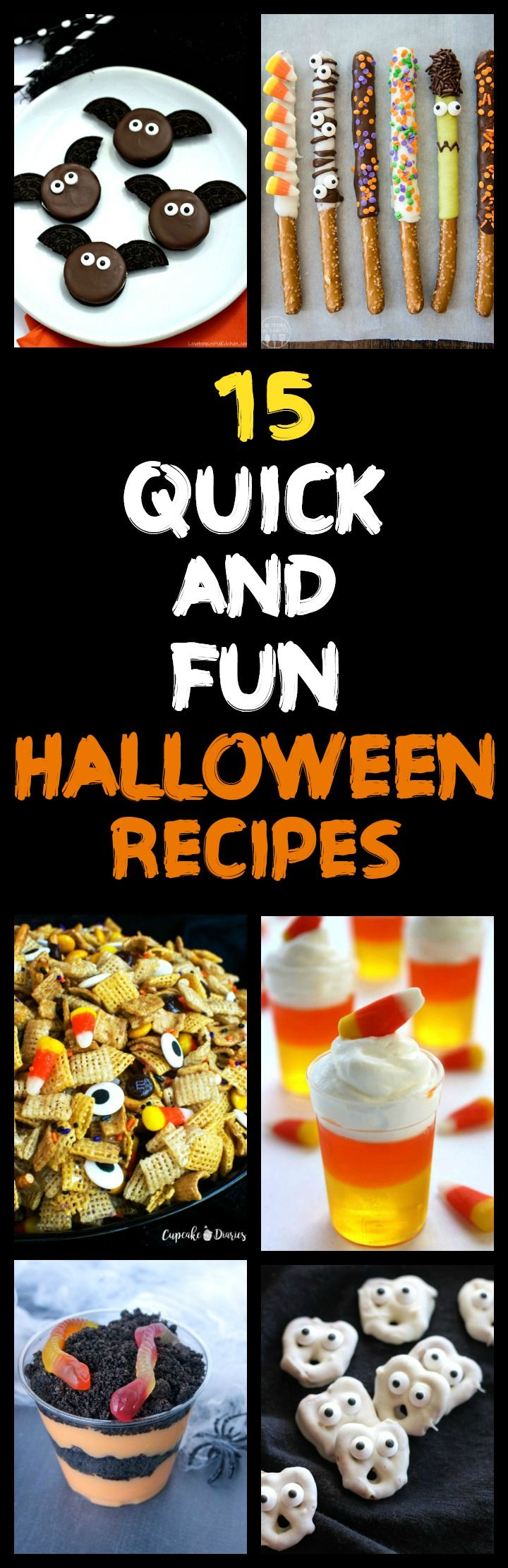Quick and Fun Halloween Recipes- 15 spooktacular recipes that are easy and fast to make! No baking involved!