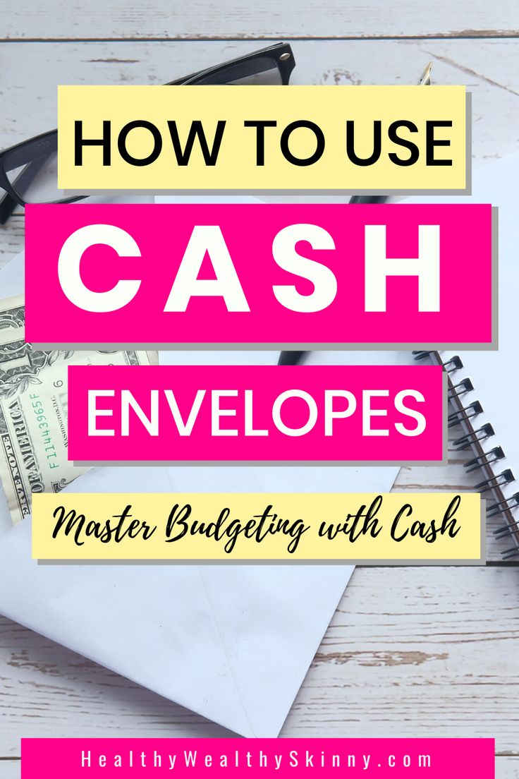Cash envelopes budgeting with cash healthy wealthy
