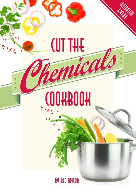 ORDER FOR CHRISTMAS! Cut the Chemicals Cookbook Australian Edition is here in Paperback. Many of you have asked about how you can get a copy of the actual cookbook and we have listened.Get a copy for yourself or buy one for a friend for Christmas! Order your copy today and have it sitting on your kitchen bench in no time.