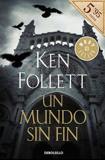 Un mundo sin fin, de Ken Follett 1184 páginas