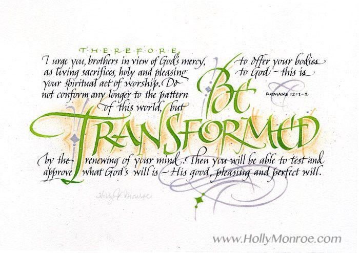 Be Transformed Romans 12:1-2
