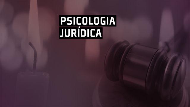Ingresso UFP   Psicologia Jurídica