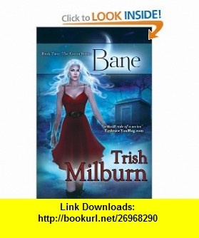 18 best trish milburn images on pinterest romances romance and bane 9781611941340 trish milburn isbn 10 1611941342 isbn 13 bane ebookspdf fandeluxe Gallery