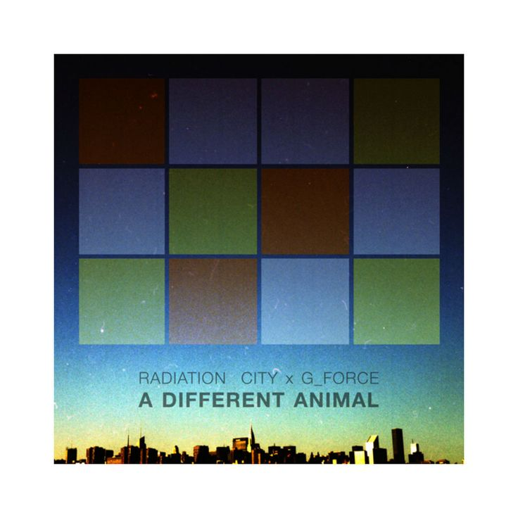 Radiation City x G_Force: A Different Animal