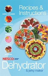 Food Dehydrator Instructions: Best Food Dehydrators, Using Excalibur, Nesco & L'Equip Dehydrators