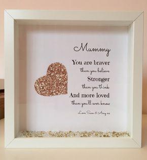 Mum You Are Braver Than...Box Frame