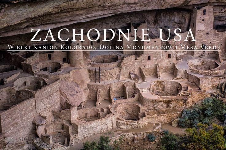 Zachodnie USA, Wielki Kanion Kolorado, Dolina Monumentów i Mesa Verde