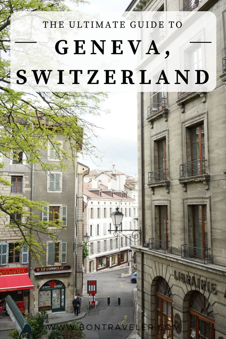 The Ultimate Guide to Geneva, Switzerland