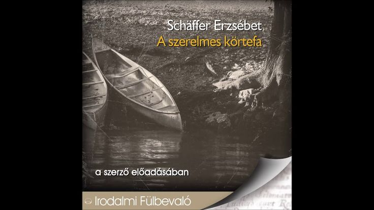 Schäffer Erzsébet: A szerelmes körtefa -hangoskönyv (Tulipán kék hokedlin)