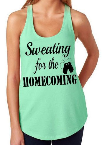Sweating for the Homecoming Racerback Tank by StuckOnYouVinylExp, $19.95