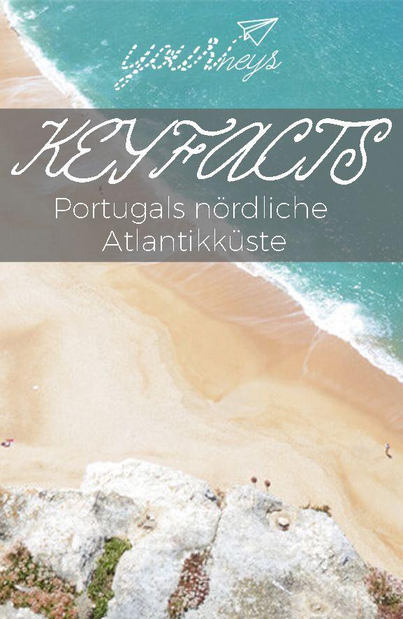 Klima, Anreise, Sprache, Unterkuenfte: In den Keyfacts findest du einen ersten Einstieg mit vielen Infos, die du vor deinem Abenteuer an Portugals nördlicher Atlantikküste brauchst.