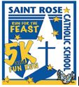 Saint Rose School Run For The Feast 5K and Family Fun Run