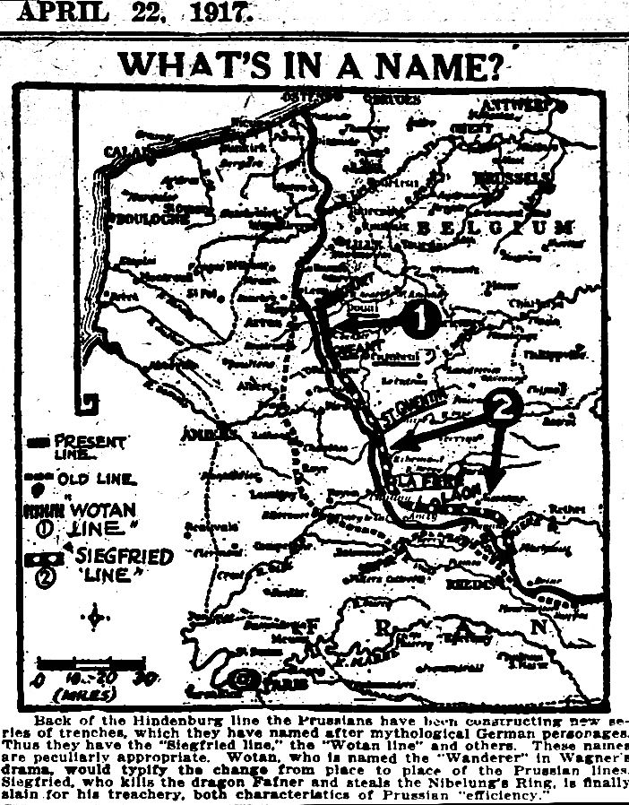 """WWI, 22 April 1917; """"Siegfried Line -Trenches named after mythological German personages"""" - The Washington Herald"""