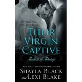 Their Virgin Captive, Masters of Ménage, Book 1 (Kindle Edition)By Shayla Black