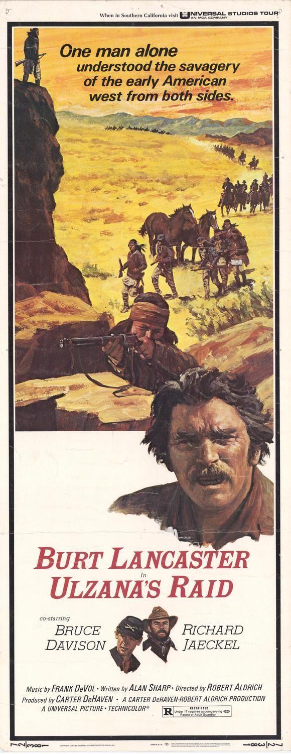 Ulzana's Raid (1972) Stars: Burt Lancaster, Bruce Davison, Jorge Luke, Richard Jaeckel, Joaquín Martínez, Karl Swenson, Richard Bull ~  Director: Robert Aldrich