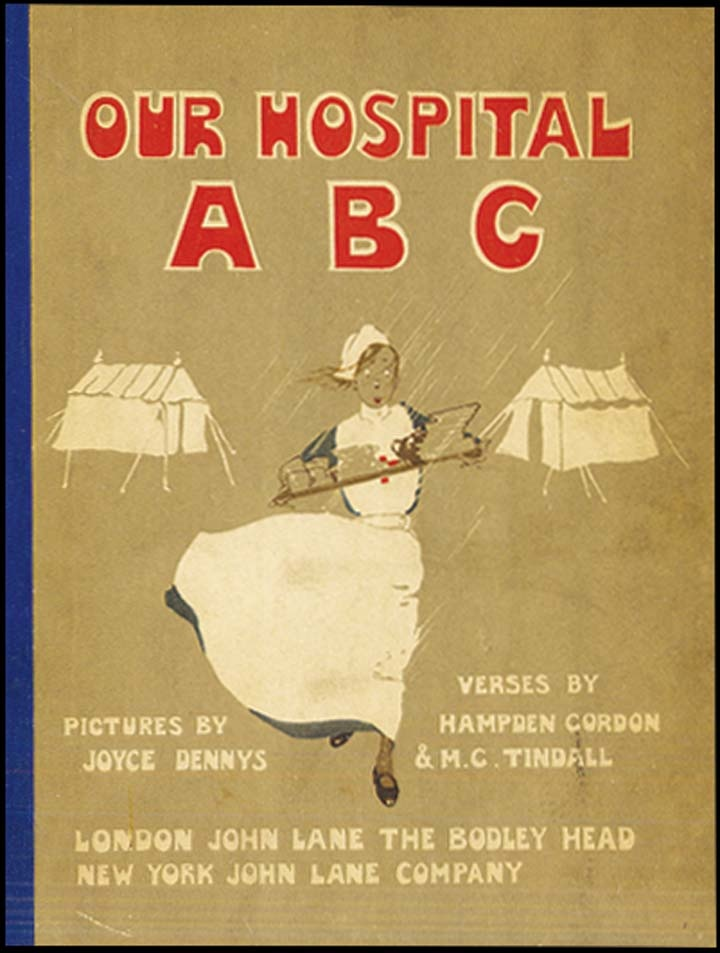 OUR HOSPITAL ABC (London: 1916), by Joyce Dennys; illus. by Hampden Gordon and M.C. Tindall.: Abc, Books Pre, British Songbook, Nurse, Songbook Cover, Children S Books, Dennys Illustrations, Nursing
