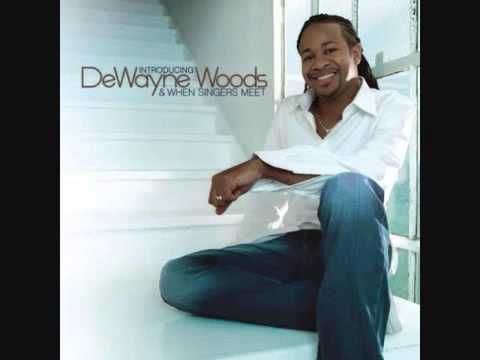 DeWayne Woods - Let Go, Let God  Let God have His way. I needed to hear this this evening.