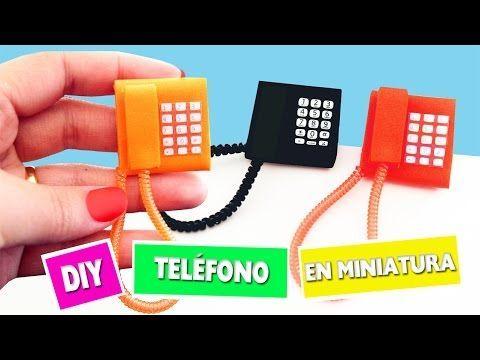 DIY | Cómo hacer un teléfono en miniatura - manualidades para muñecas - manualidadesconninos - YouTube