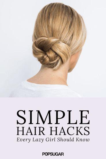 Hair Styles 2017/2018 5 astuces faciles pour des filles paresseuses Découverte de: Byrdie Beauty #Coiffe