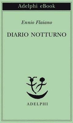 Ennio Flaiano – Diario notturno (2014) – maRAPcana