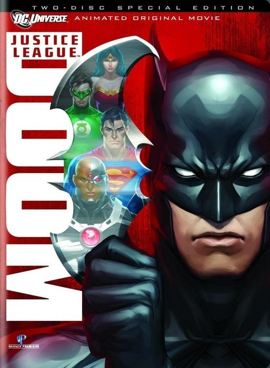 "Justice League: Doom (2012) || Warner Bros. Home Video have announced that ""Justice League: Doom,"" the next movie in the DC Universe Animated Original Movies line that already includes hits like ""Batman: Year One"" and ""Superman/Batman: Apocalypse,"" is arriving in a variety of formats (including Blu-Ray, On Demand and for Download) on February 28, 2012."