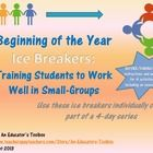 Ice Breakers... with a bigger purpose! Get students working in groups... and teaching them how!