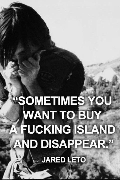 damn, I do want to buy a 'fucking' island... but taking those 3 guys with me :3