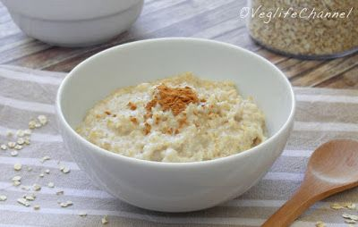 Veglife Channel : Porridge d'avena (ricetta base)