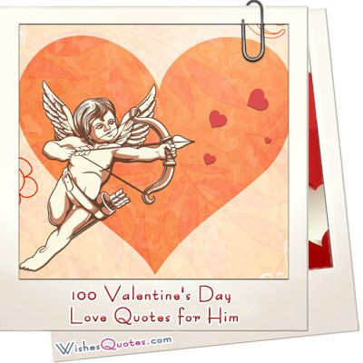 100 Valentineu0027s Day Romantic Quotes And Love Messages For Him