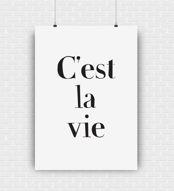 C'est la vie printable quote design. Digital high by GraphicCorner