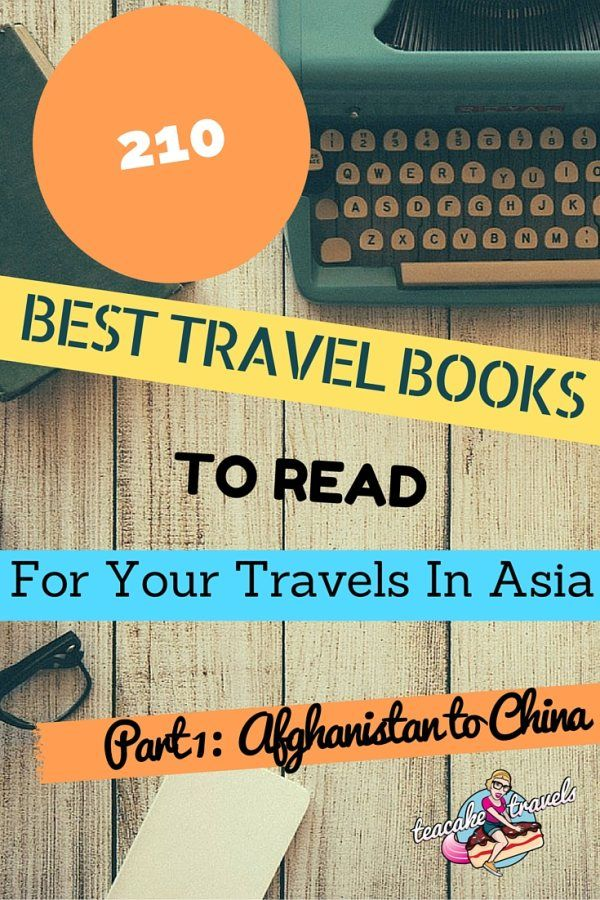 Heading off to Asia? Swot up! The Ultimate list of 210 Best Travel Books To Read For Your Travels In Asia featuring Bhutan, Cambodia and China.