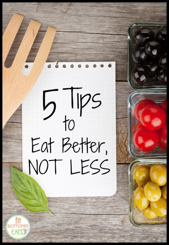 Don't miss these 5 smart tips from Food Network star Ellie Krieger on how to eat BETTER, not LESS.
