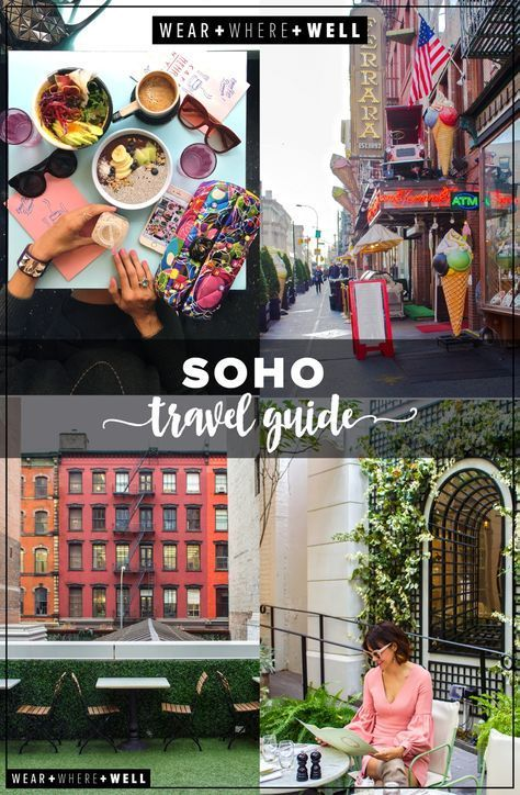 Your Travel Guide to the Best of NYC's SoHo Neighborhood