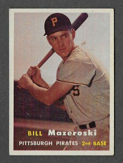 Pittsburgh Pirates 1957 Bill Mazeroski (Rookie)