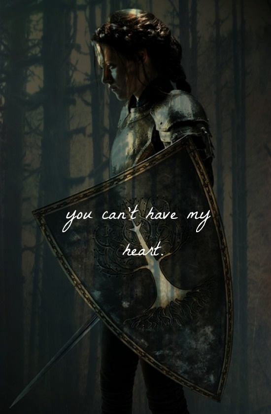 I love this line...have had to deal w a horrible witch at my job...You can't have my heart - Snow White and the Huntsman