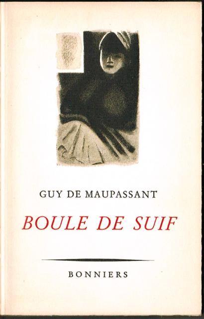 MAUPASSANT, GUY DE. Boule de Suif. En novell. Bonniers 1941.