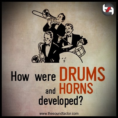Somes musical instruments have developed from devices used originally to send sound signals for communication. Some of the best examples are drums and horns.