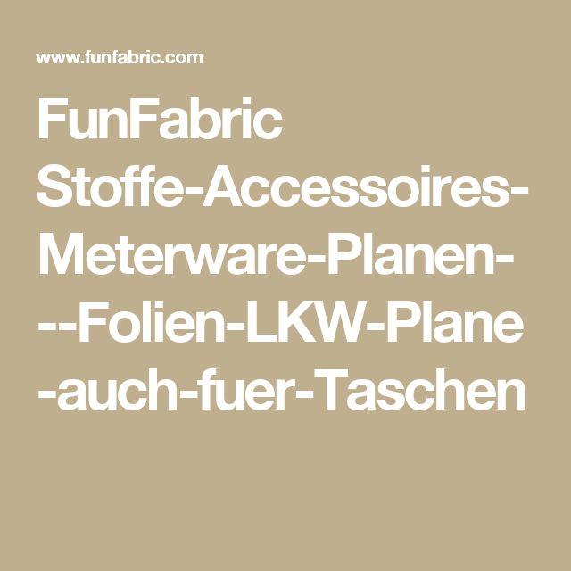 FunFabric Stoffe-Accessoires-Meterware-Planen---Folien-LKW-Plane-auch-fuer-Taschen
