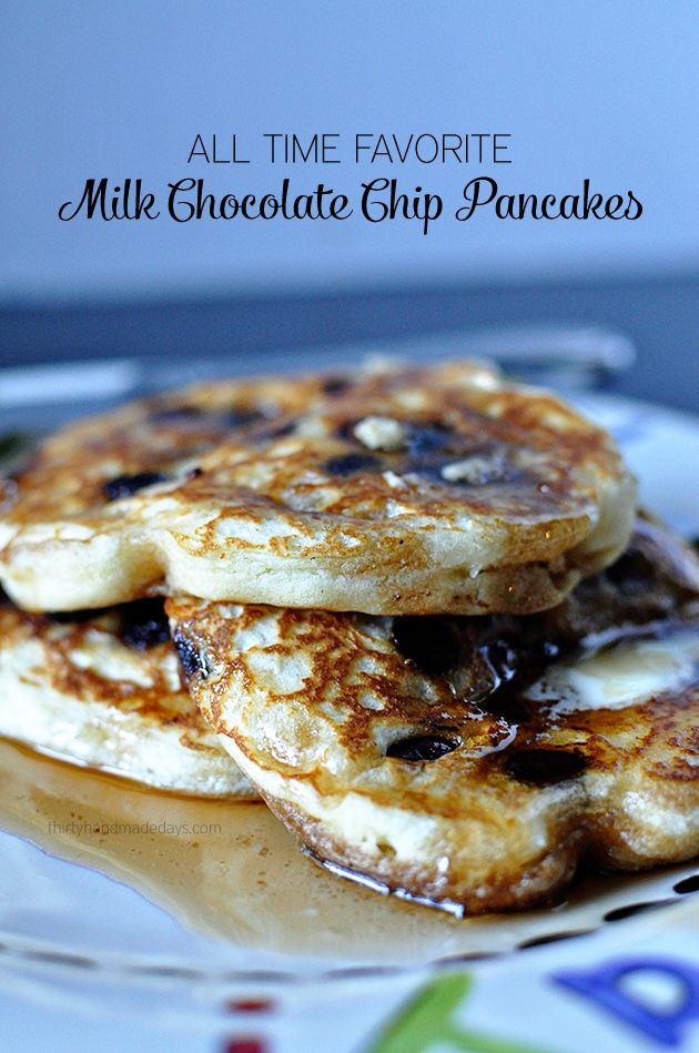 All Time Favorite Milk Chocolate Chip Pancakes - they are so good and fluffy! A must try breakfast recipe. | www.thirtyhandmadedays.com