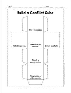 Build a Conflict Cube: Conflict Resolution Activities That Work!