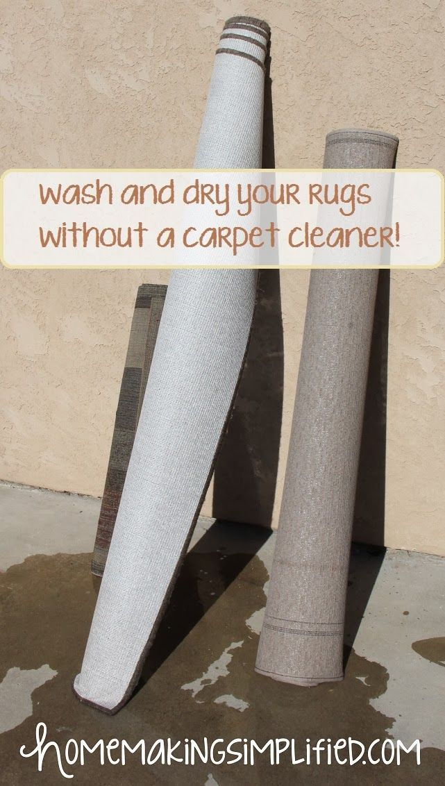 Homemaking Simplified How To Easily Wash And Dry Your Rugs Without A Carpet Cleaner Mattressxpertsfortlau Rug Cleaning Diy Washing Carpet Cleaning Area Rugs