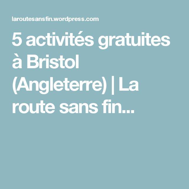 5 activités gratuites à Bristol (Angleterre) | La route sans fin...