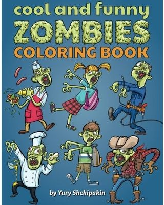On Sale! Cool and Funny Zombies Coloring Book: First zombie coloring book appropriate for 3 - 5 years old kids