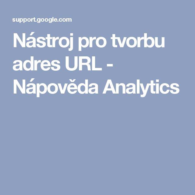 Nástroj pro tvorbu adres URL - Nápověda Analytics