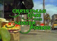 mister rogers' neighborhood cast | Christmastime with Mister Rogers - Neighborhood Archive