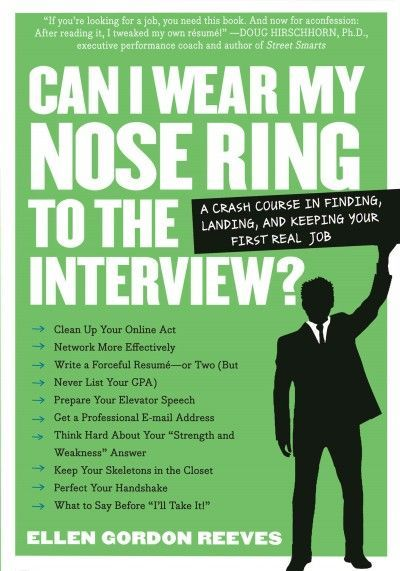 Can I Wear My Nose Ring to the Interview?  The Crash Course