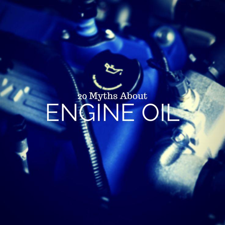 20 Engine Oil Myths