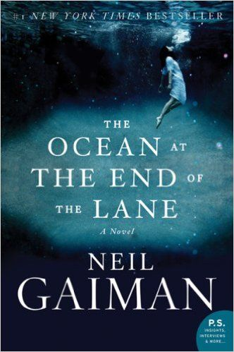 Amazon.com: The Ocean at the End of the Lane: A Novel eBook: Neil Gaiman: Kindle Store